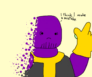 Thanos Makes a Mistake