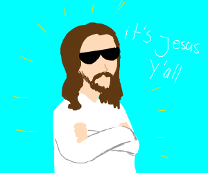 It's Jesus y'all