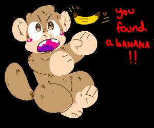 Wow! Monkey found a banana!