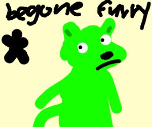 Begone Furry