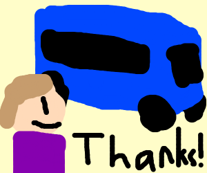 Thanks bus.