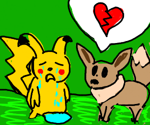 Pikachu and Eeve are having a break up