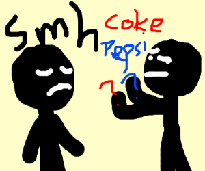 guy cant tell coke from pepsi smh