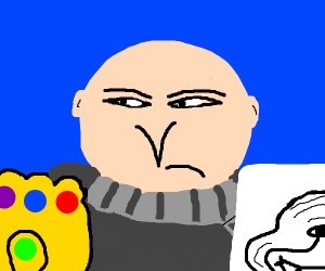gru with the infinity gauntlet and a sign