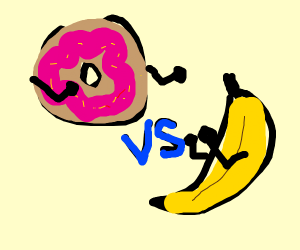 Donuts vs Bananas