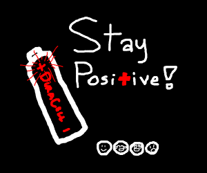 Stay positive!!