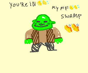Shrek is small and gay and filled with love