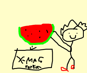 Watermelon is a Christmas present
