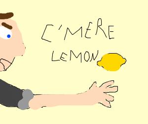 Guy taking back his lemon