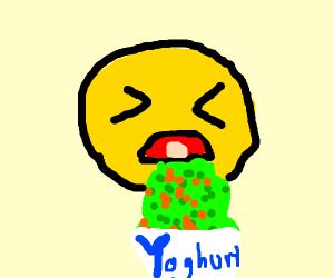 Puke on the yoghurts!!