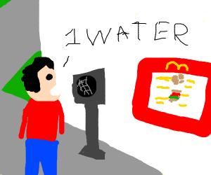 Man orders a water at McDonalds