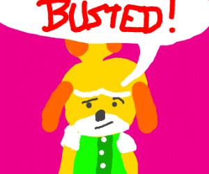 Smug Isabelle calls you BUSTED