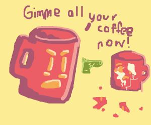 a mug being mugged by a mug