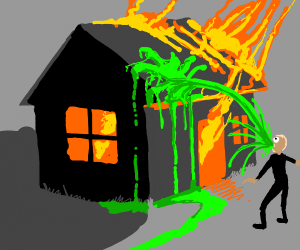 Some guy vomiting while his house is burning