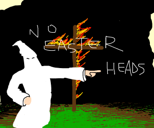 no easter heads allowed