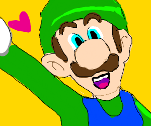 Luigi thinks you are awesome