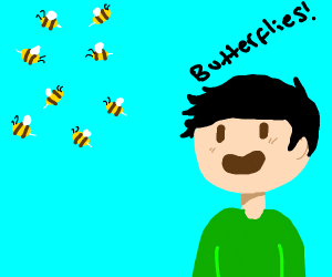 Stupid boy thinking if bees are butterflies