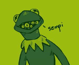 Kermit with lots eyes on his mouth says sempi