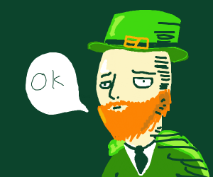 Leprechaun with an existential crisis