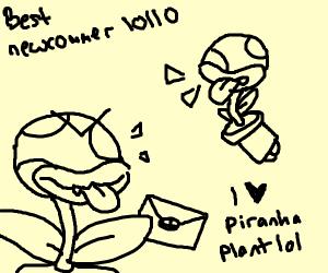 piranha plant pipes up!