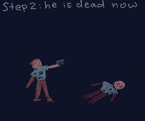 step 1: pew pew