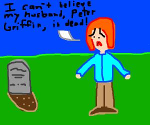 Peter Griffin frickin dies