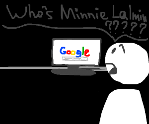 Person can't find Minnie Lalmin on Google