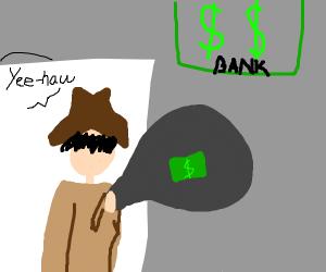 cowboy robbed a bank