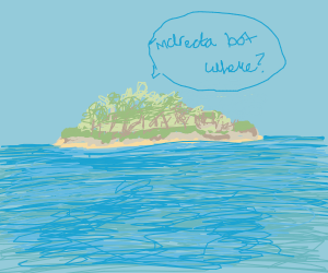 "Island says, ""Indrecta but where?"""
