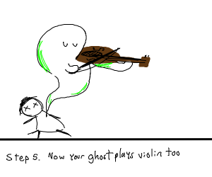 4. Die from too much violining