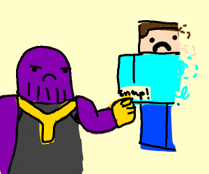 thanos snaps steve minecraft away