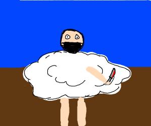 Serial killer in a cloud costume