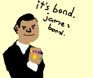 James Bond with Thanos' gauntlet