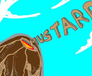 """Volcano erupts the word """"mustard"""""""