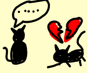 One cat says they don't love other cat