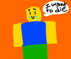 roblox character wants to die