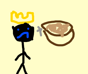 Sad king likes at gravy