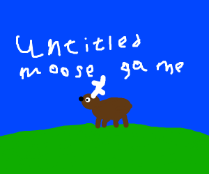 Untitled Moose Game