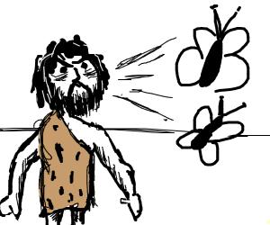 caveman shouting at butterflies