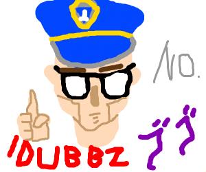 Step 5: Cop ends up being Idubbz