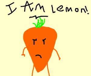 a vegetable saying he is a lemon