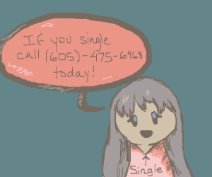 singles, call this number now!
