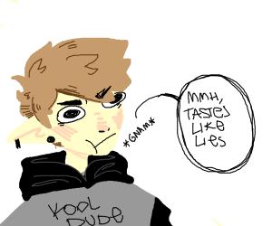 i taste a liar