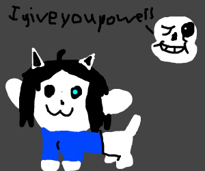 Temmie gets powers from sans