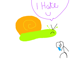 Snail hates you