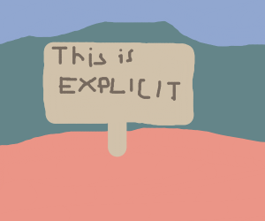 sign saying This is Explicit!