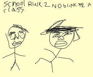 School rule 1: no breathing in class