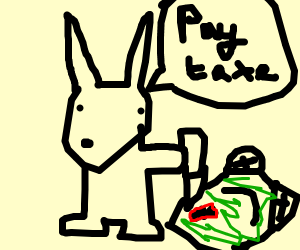 Bunny kills frog n tells you to pay your taxe