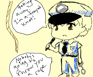 Police man threatenes a rope with PUNS!