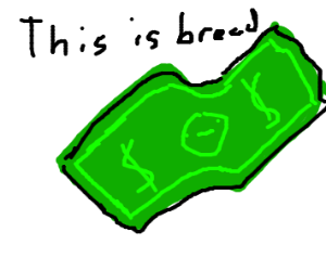 this is bread